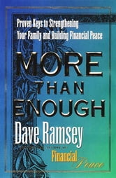 More than Enough - The Ten Keys to Changing Your Financial Destiny ebook by Dave Ramsey