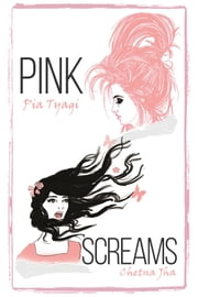 Pink Screams ebook by Pia Tyagi,Chetna Jha