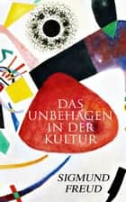 Das Unbehagen in der Kultur ebook by Sigmund Freud