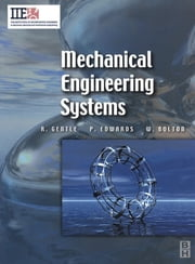 Mechanical Engineering Systems ebook by Richard Gentle,Peter Edwards,William Bolton