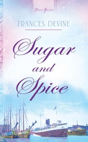 Sugar and Spice ebook by Frances Devine