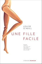 Une fille facile ebook by Nathalie Guillaume, Louise O'Neill