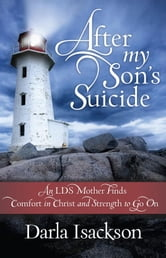 After My Son's Suicide ebook by Darla Isackson