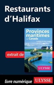 Restaurants d'Halifax ebook by Benoit Prieur