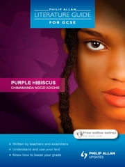 Philip Allan Literature Guide (for GCSE): Purple Hibiscus ebook by Susan Elkin,Jeanette Weatherall