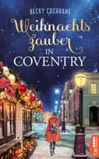 Weihnachtszauber in Coventry ebook by