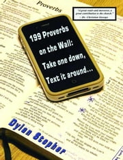 199 Proverbs on the Wall ebook by Stopher, Dylan