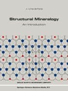 Structural Mineralogy ebook by J. Lima-de-Faria