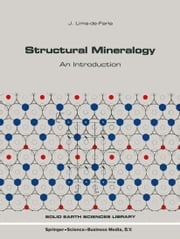 Structural Mineralogy - An Introduction ebook by J. Lima-de-Faria