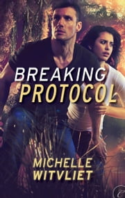 Breaking Protocol ebook by Michelle Witvliet