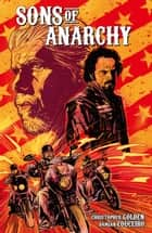 Sons of Anarchy Vol. 1 ebook by Christopher Golden, Damian Couceiro