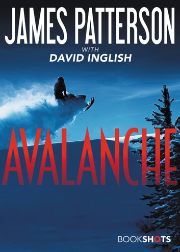 Avalanche ebook by James Patterson
