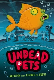 Goldfish from Beyond the Grave #4 ebook by Sam Hay,Simon Cooper
