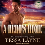 A Hero's Home - Resolution Ranch audiobook by Tessa Layne