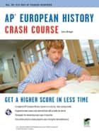 AP European History Crash Course ebook by Larry Krieger