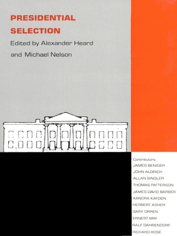 Presidential Selection ebook by
