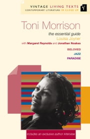 Toni Morrison - The Essential Guide ebook by Margaret Reynolds,Jonathan Noakes