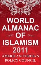 The World Almanac of Islamism ebook by American Foreign Policy Council