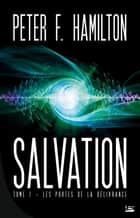 Les Portes de la délivrance - Salvation, T1 ebook by Nenad Savic, Peter F. Hamilton