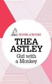 Girl with a Monkey ebook by Thea Astley