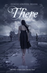 There - On the Otherside Book Two ebook by Denise Grover Swank