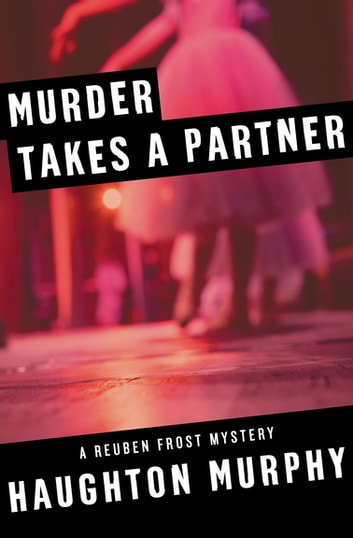 Murder Takes a Partner ebook by Haughton Murphy