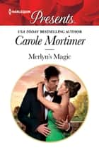 Merlyn's Magic - A One Night Romance ebook by Carole Mortimer