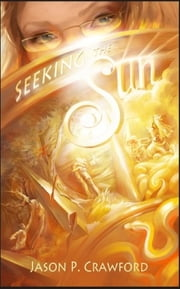 Seeking the Sun ebook by Jason P. Crawford