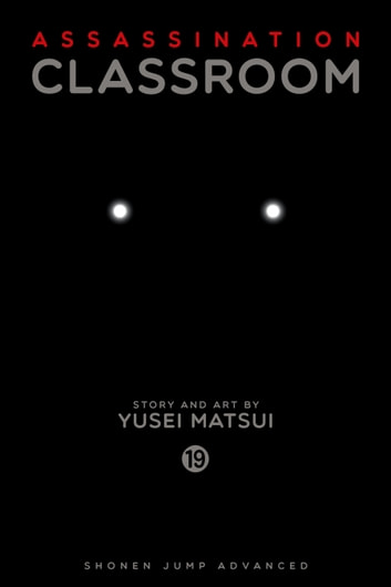 Assassination Classroom, Vol. 19 eBook by Yusei Matsui