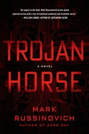 Trojan Horse - A Jeff Aiken Novel ebook by Mark Russinovich,Kevin Mitnick