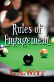 Rules of Engagement ebook by L.A. Witt
