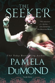 The Seeker - (Mortal Beloved Time Travel Romance, #3) ebook by Pamela DuMond