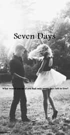 Seven Days ebook by J.M. Santos