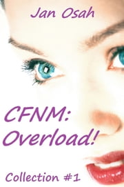 CFNM Overload #1 ebook by Jan Osah