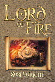 Lord of Fire ebook by Susi Wright