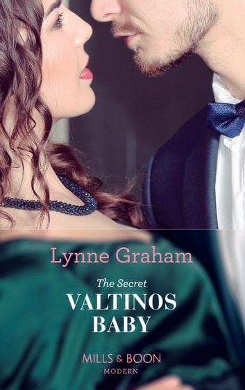 The Secret Valtinos Baby (Mills & Boon Modern) (Vows for Billionaires, Book 1) ebook by Lynne Graham