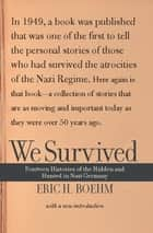 We Survived ebook by Eric H. Boehm