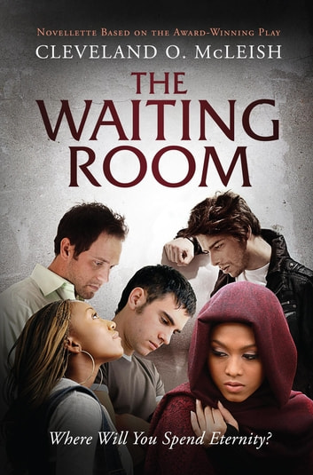 The Waiting Room I ebook by Cleveland O. McLeish