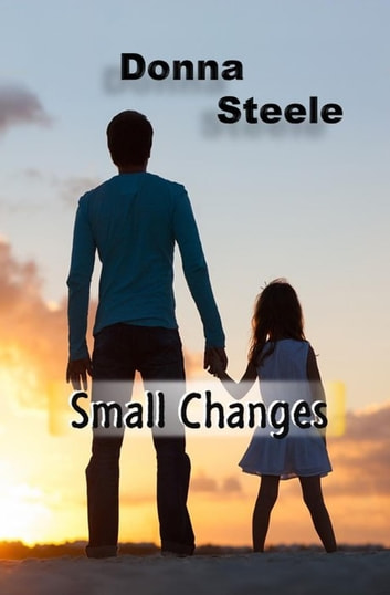 Small Changes ebook by Donna Steele