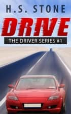 Drive ebook by H. S. Stone