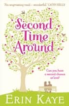 Second Time Around ebook by Erin Kaye