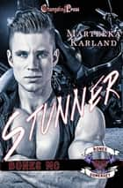 Stunner ebook by Marteeka Karland