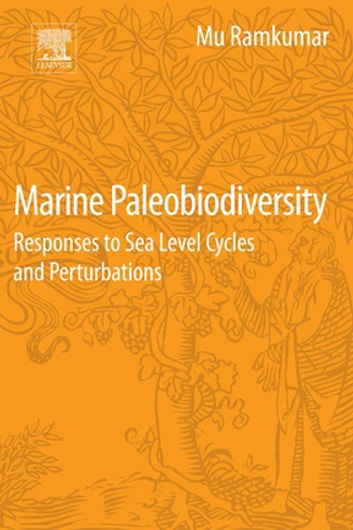 Marine Paleobiodiversity - Responses to Sea Level Cycles and Perturbations ebook by Mu Ramkumar