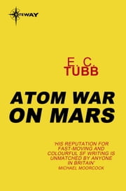 Atom War on Mars ebook by E.C. Tubb