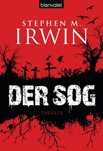 Der Sog - Thriller ebook by Stephen M. Irwin