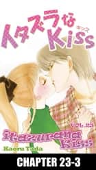 itazurana Kiss - Chapter 23-3 eBook by Kaoru Tada