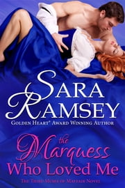 The Marquess Who Loved Me ebook by Sara Ramsey