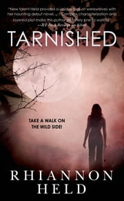 Tarnished ebook by Rhiannon Held