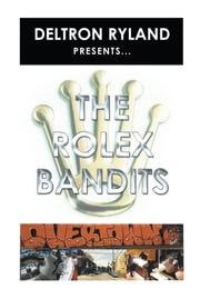 The Rolex Bandits ebook by Deltron Ryland