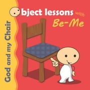 God and my Chair - Object Lessons with Be-Me ebook by Agnes de Bezenac,Salem de Bezenac